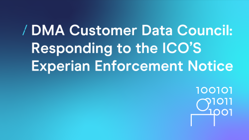 T-cHJldmlldw%3D%3D-dma-customer-data-council--responding-to-the-icos-experian-enforcement-notice_customer-data-council.png