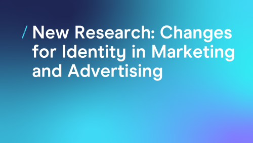 T-cHJldmlldw%3D%3D-new-research---changes-for-identity-in-marketing-and-advertising.png