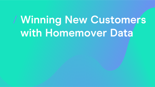 T-cHJldmlldw%3D%3D-winning-new-customers-with-homemover-data_general-articles.png