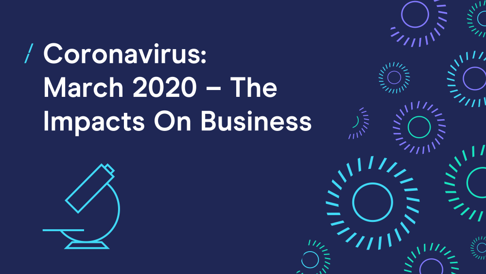 T-coronavirus---march-2020---the-impacts-on-business.png