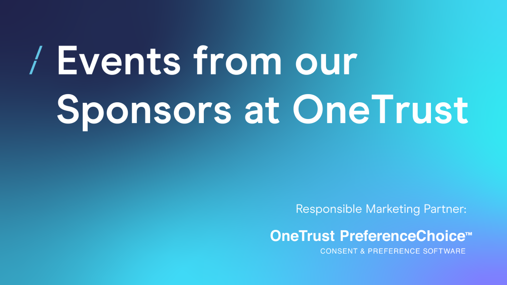 T-events-from-our-sponsors-at-onetrust-1031.png