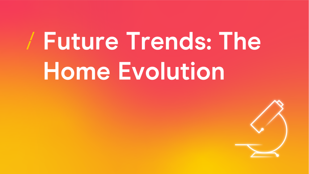 T-future-trends-homeevolution_research-articles-copy-3.png