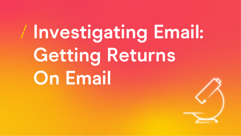 T-investigating-email-getting-returns-on-email.png