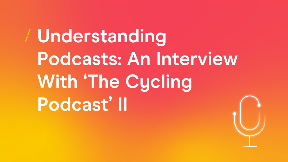 T-uderstanding_podcasts_an_interview_with_the_cycling_podcasts_ii.jpg
