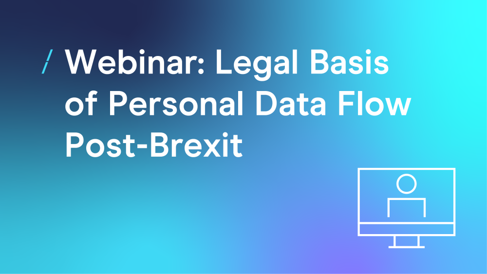 T-webinar--legal-basis-of-personal-data-flow-post-brexit_webinar.png