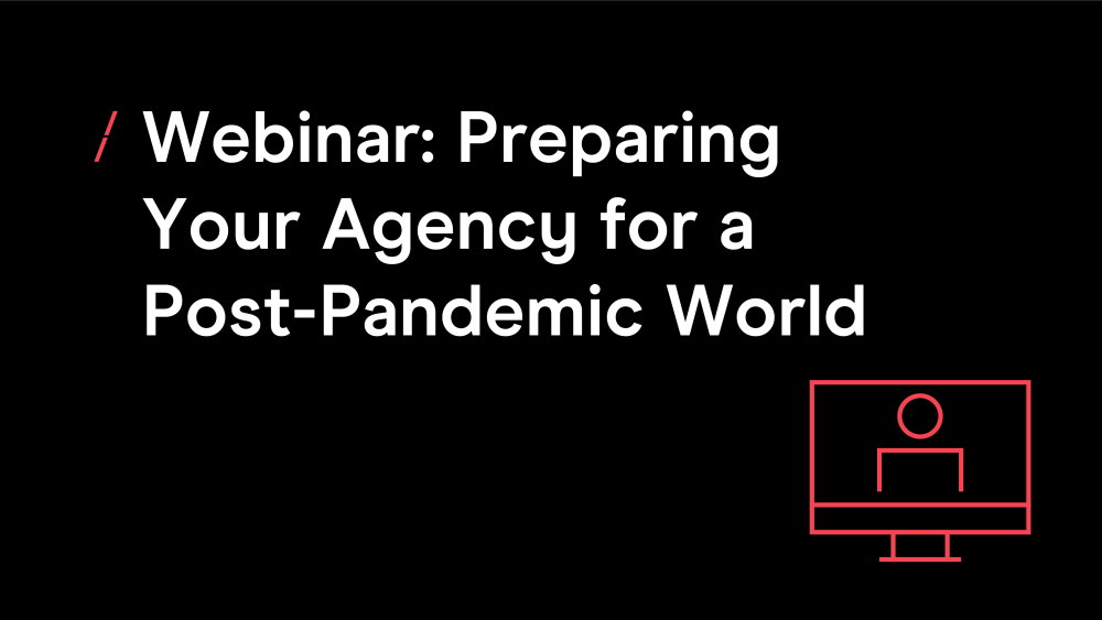 T-webinar-preparing-your-agency-for-a-postpandemic-world1.png