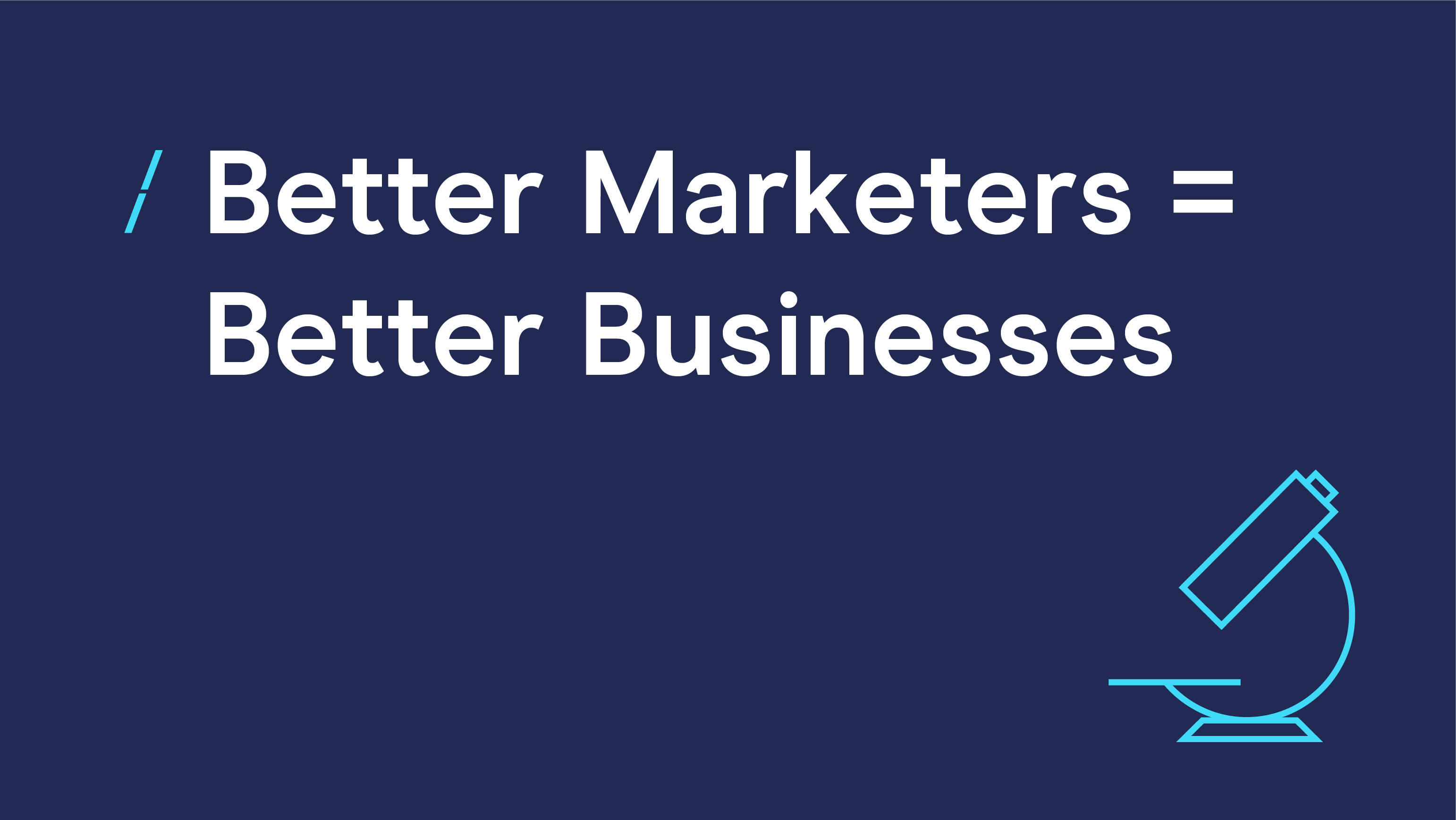 Better Marketers = Better Businesses_Research articles.png