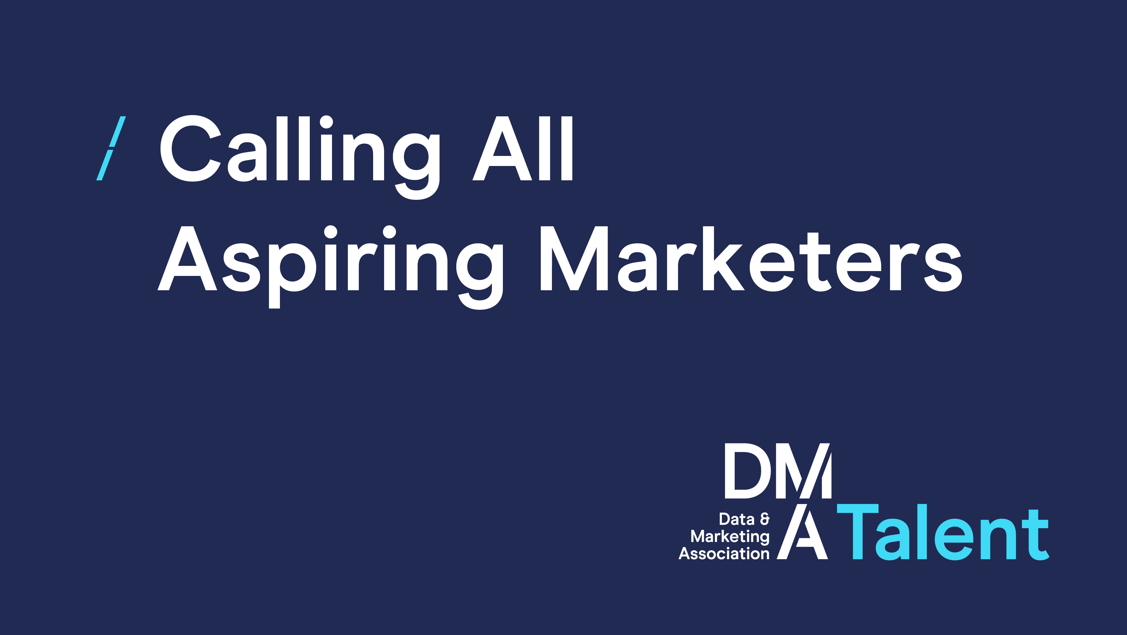 Calling-All-Aspiring-Marketers_DMA Talent.png