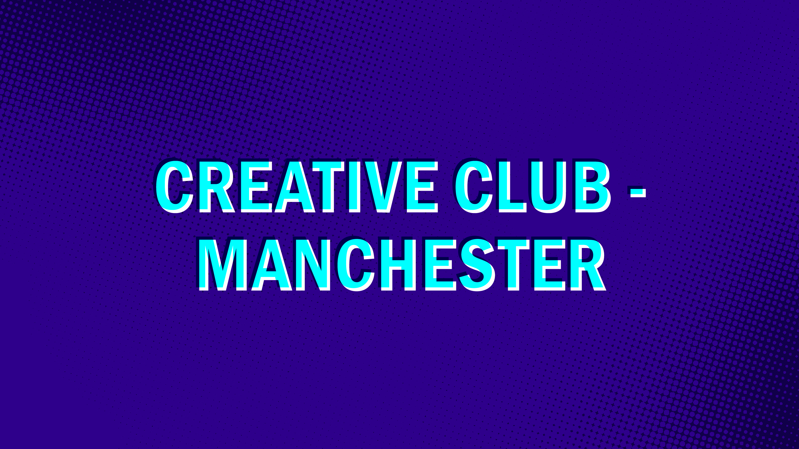 Creative club - Manchester.png