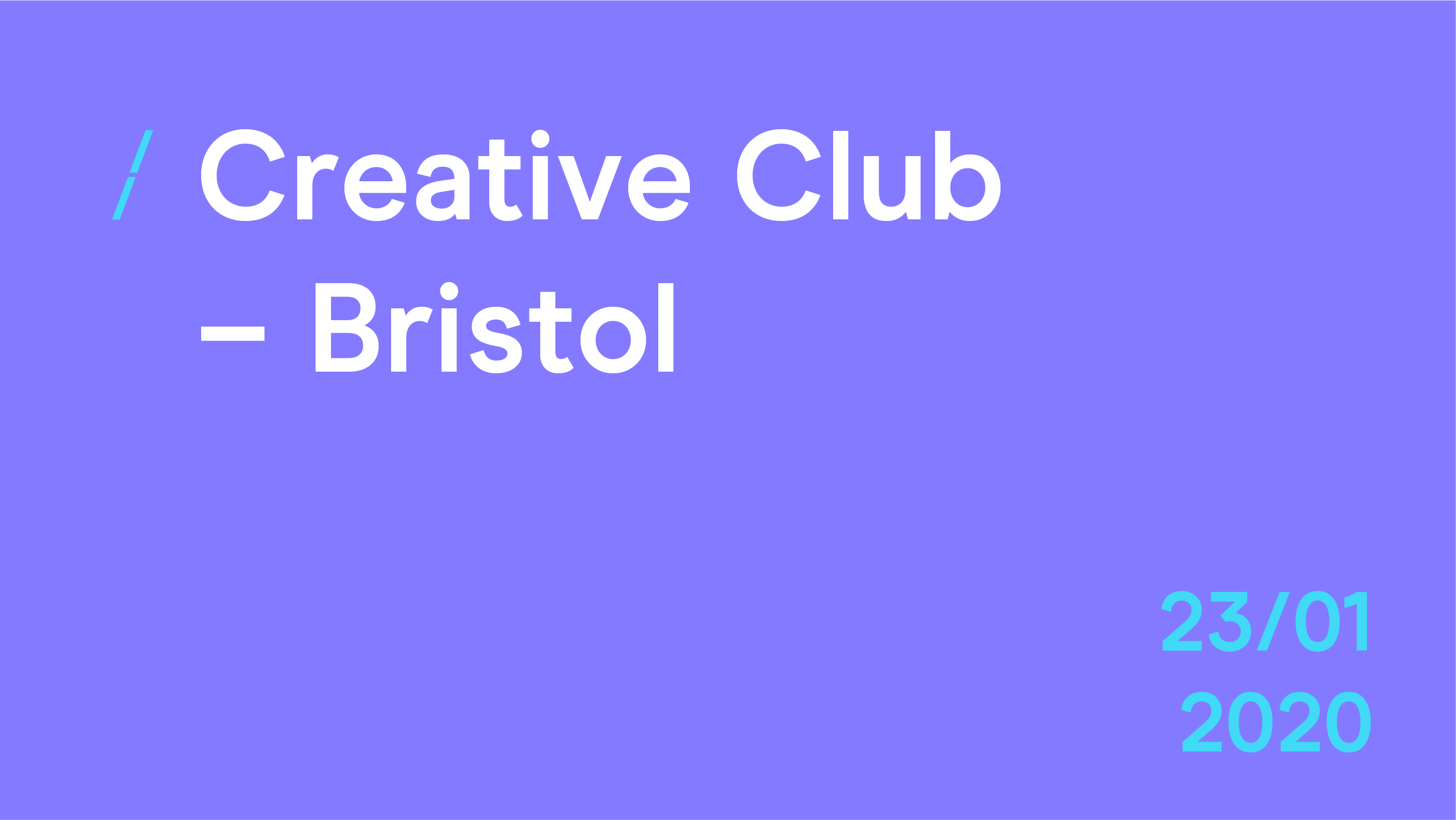 Creative Club Bristol January 2020.png