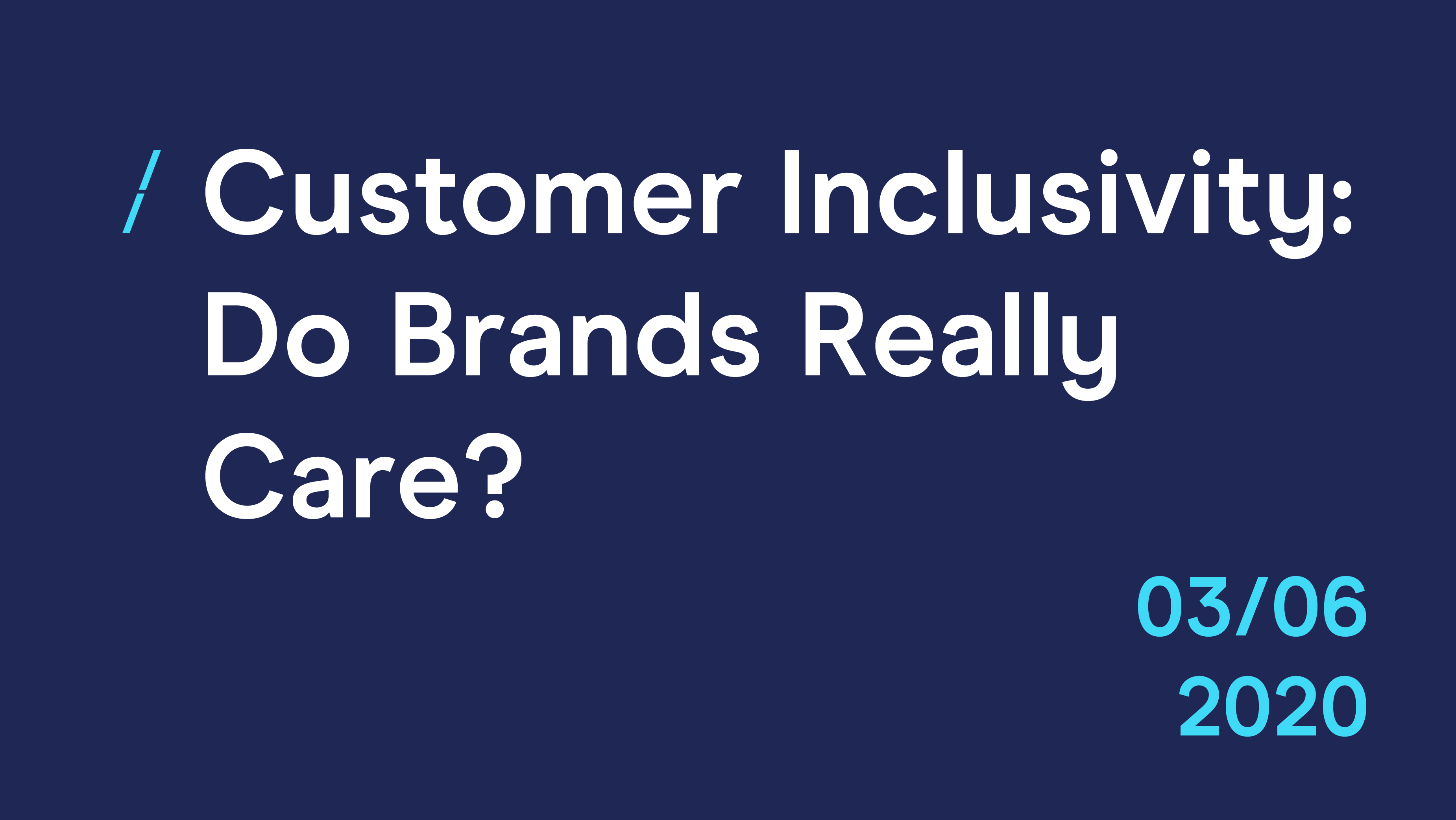 Customer Inclusivity- Do Brands Really Care__Events_Events.jpg