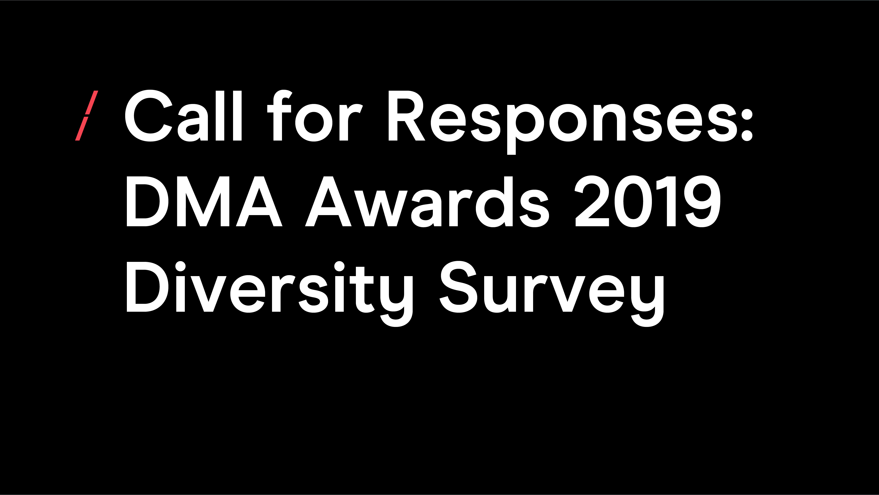 DMA Awards 2019 Diversity Survey_General articles.jpg