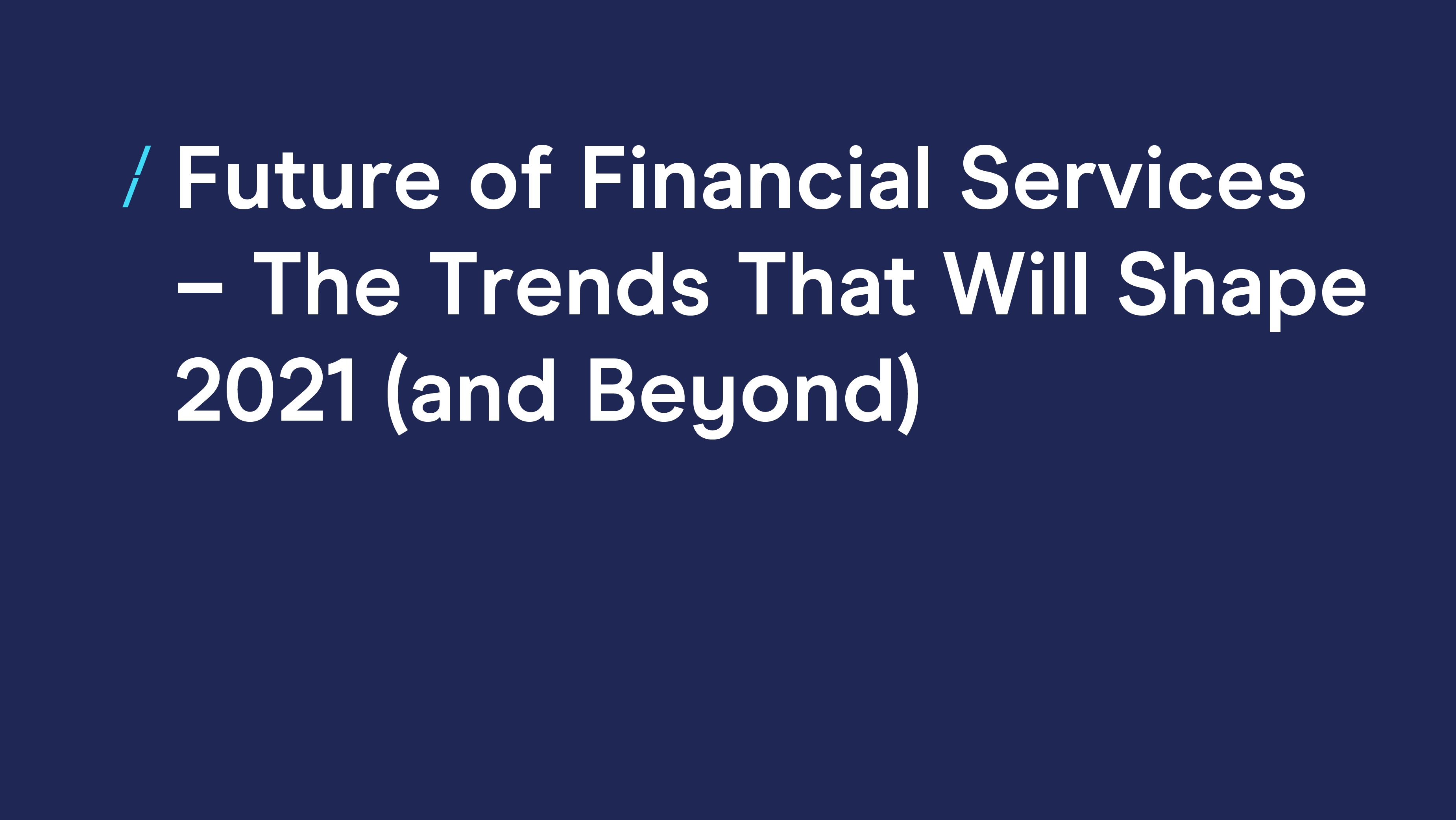 Future of FS-Trends That Will Shape 2021.png
