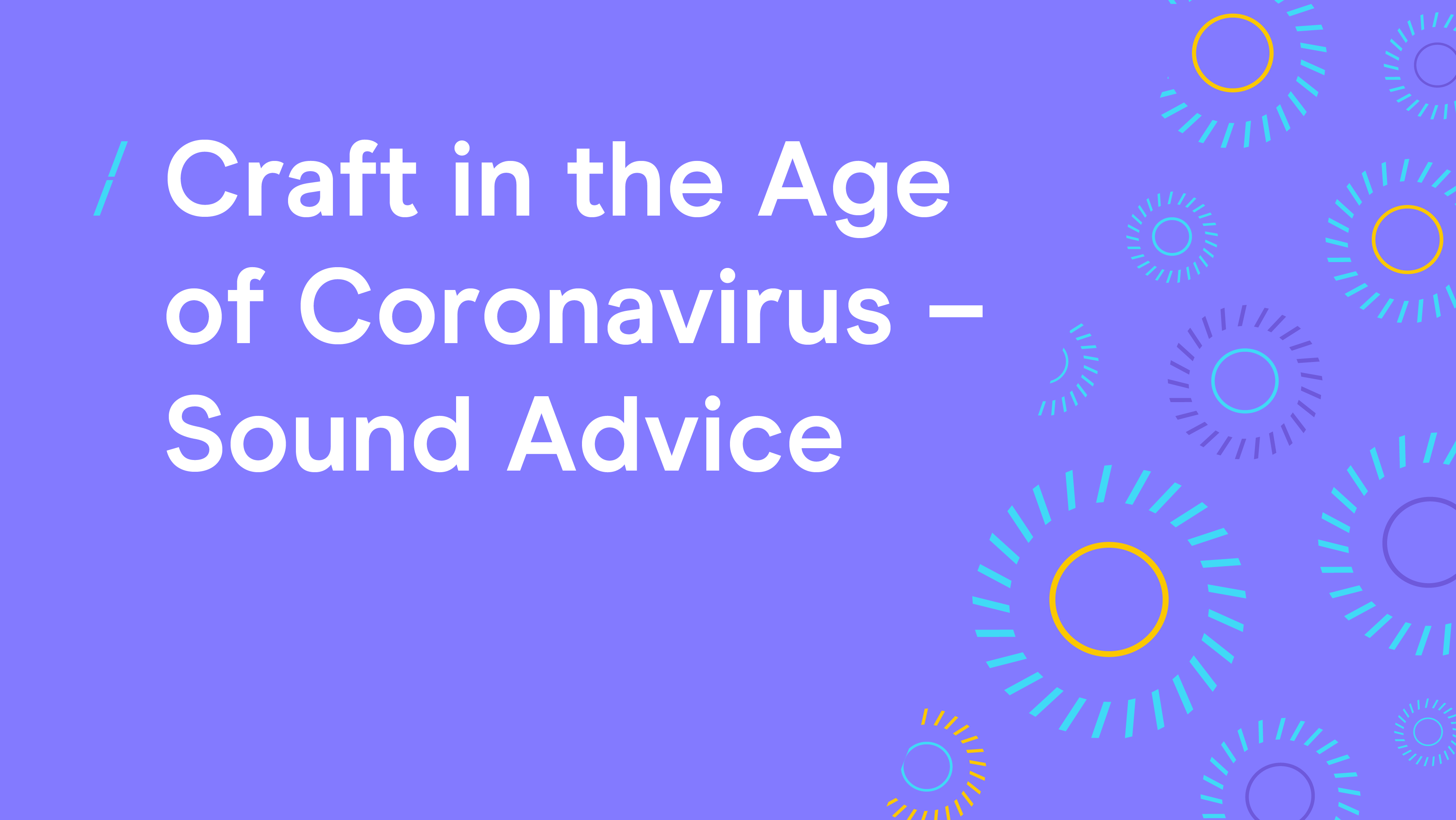 Great British Creativity-Craft in the Age of Coronavirus-Sound Advice-GBC Coronavirus.png