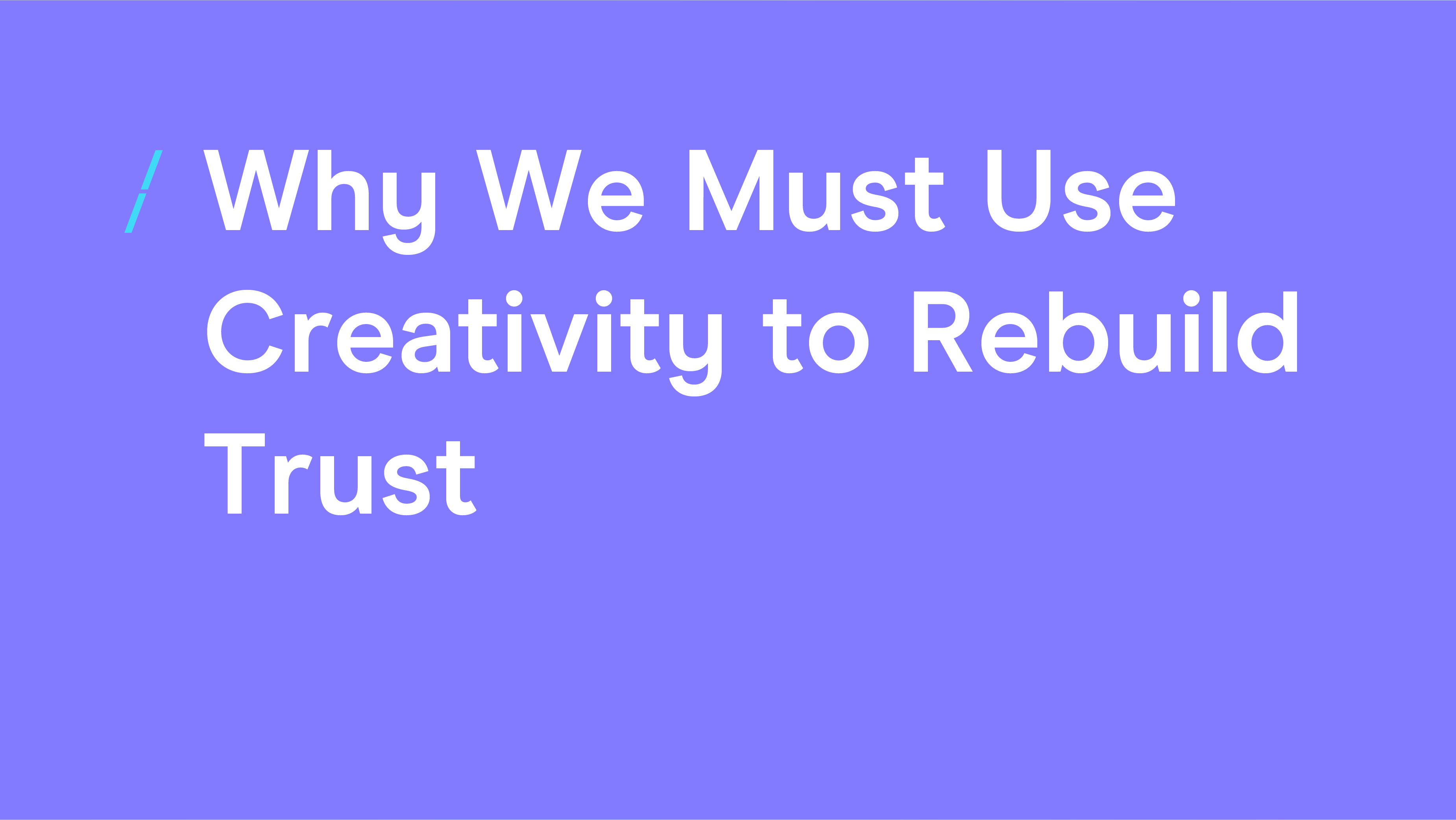 Great British Creativity-Why We Must Use Creativity to Rebuild Trust_General articles.png