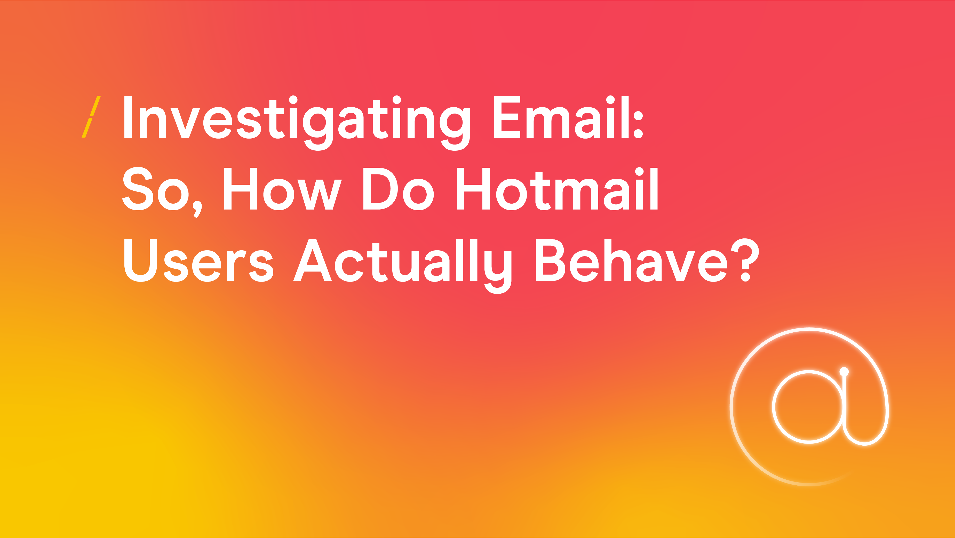 Investigating email so how do hotmail users actually behave.png