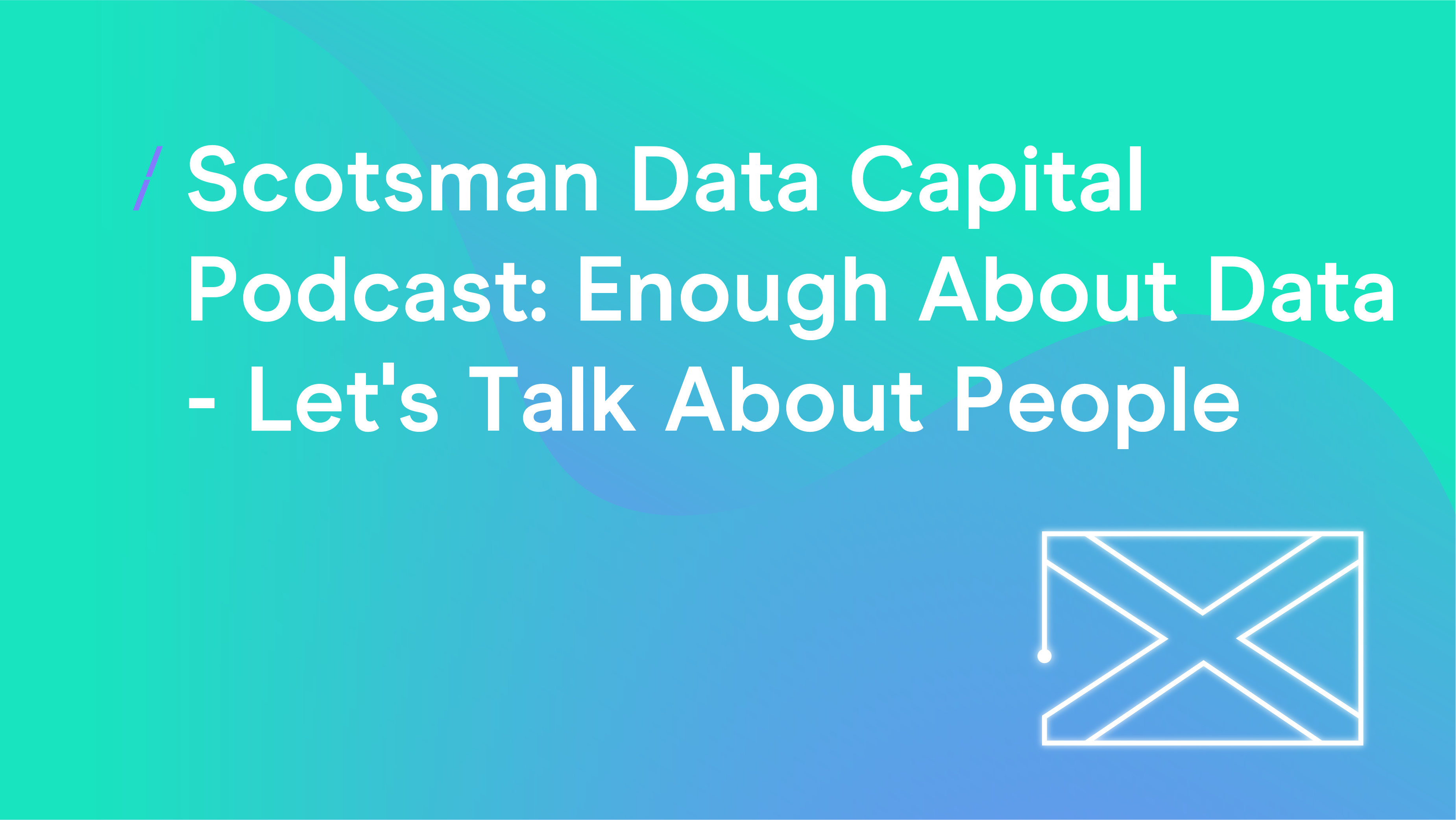 Scotsman Data Capital Podcast.png