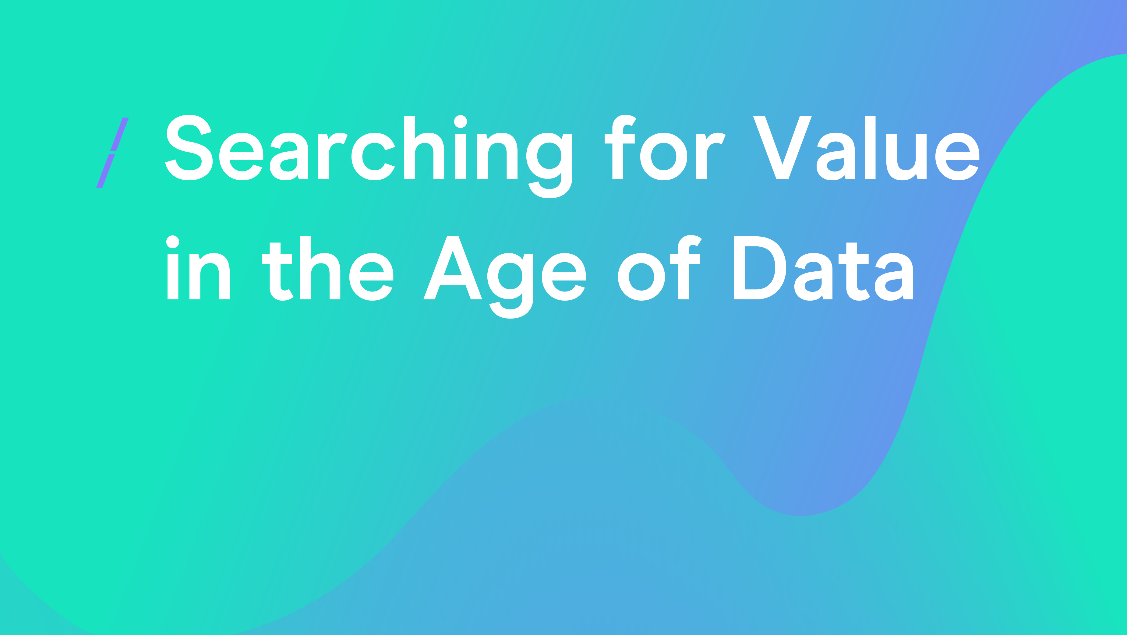 Searching for Value in the Age of Data_General articles.png