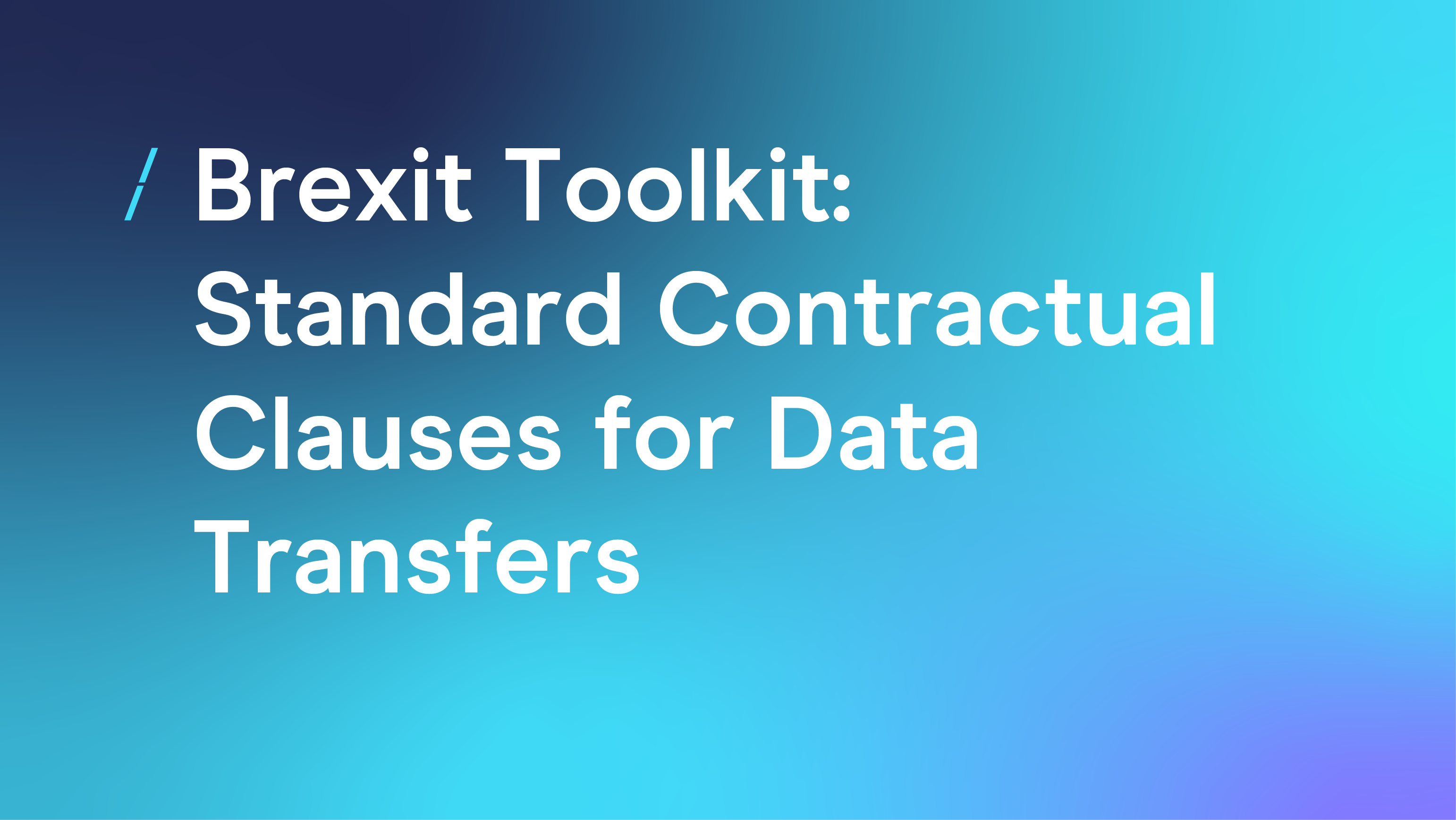 Standard Contractual Clauses for Data Transfers_General articles.png