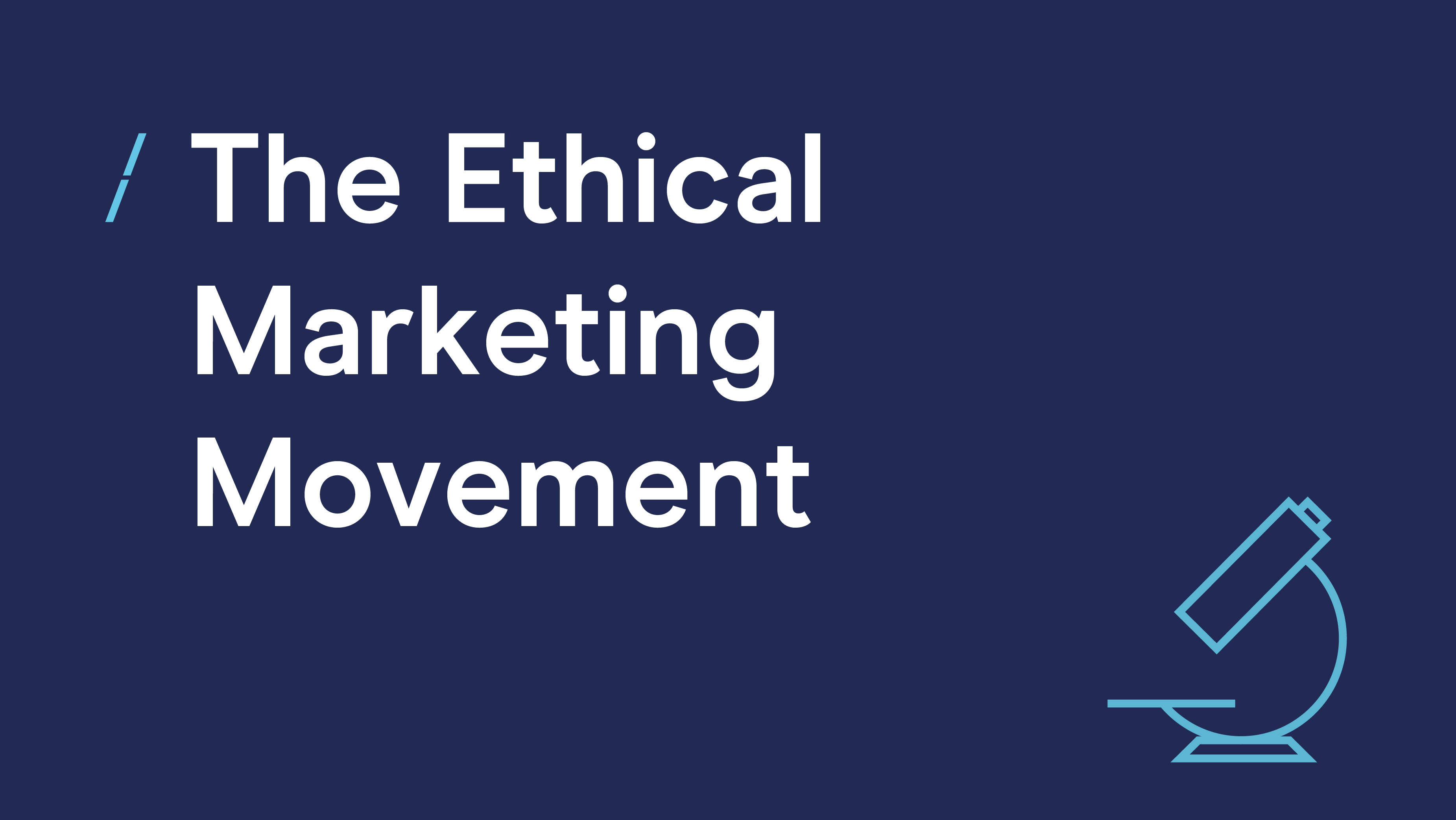 The Ethical Marketing Movement.jpg