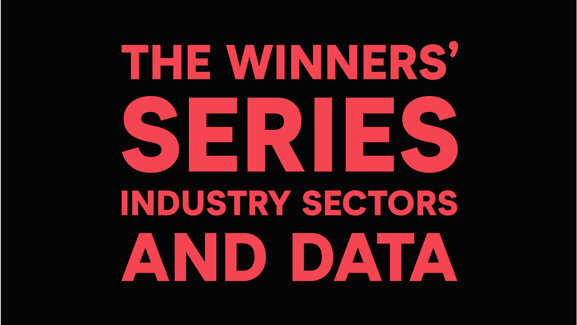 The-winners-series-Industry-sectors-and-data_web.png