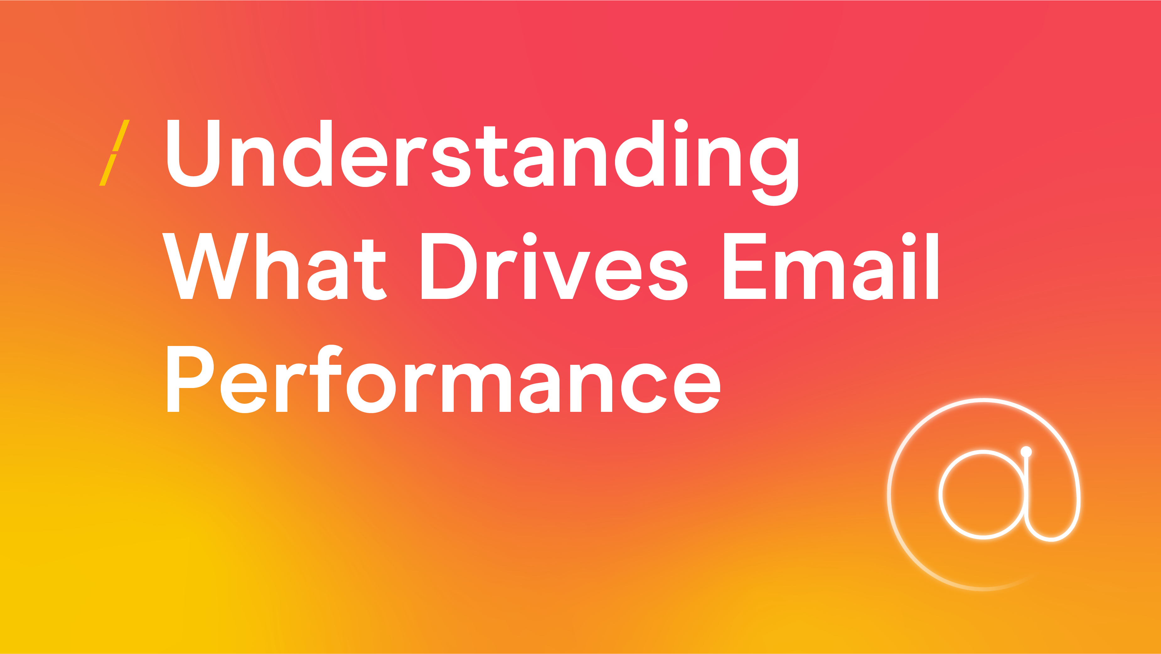 Understanding What Drives Email Performance_Research articles copy 2 (002).png