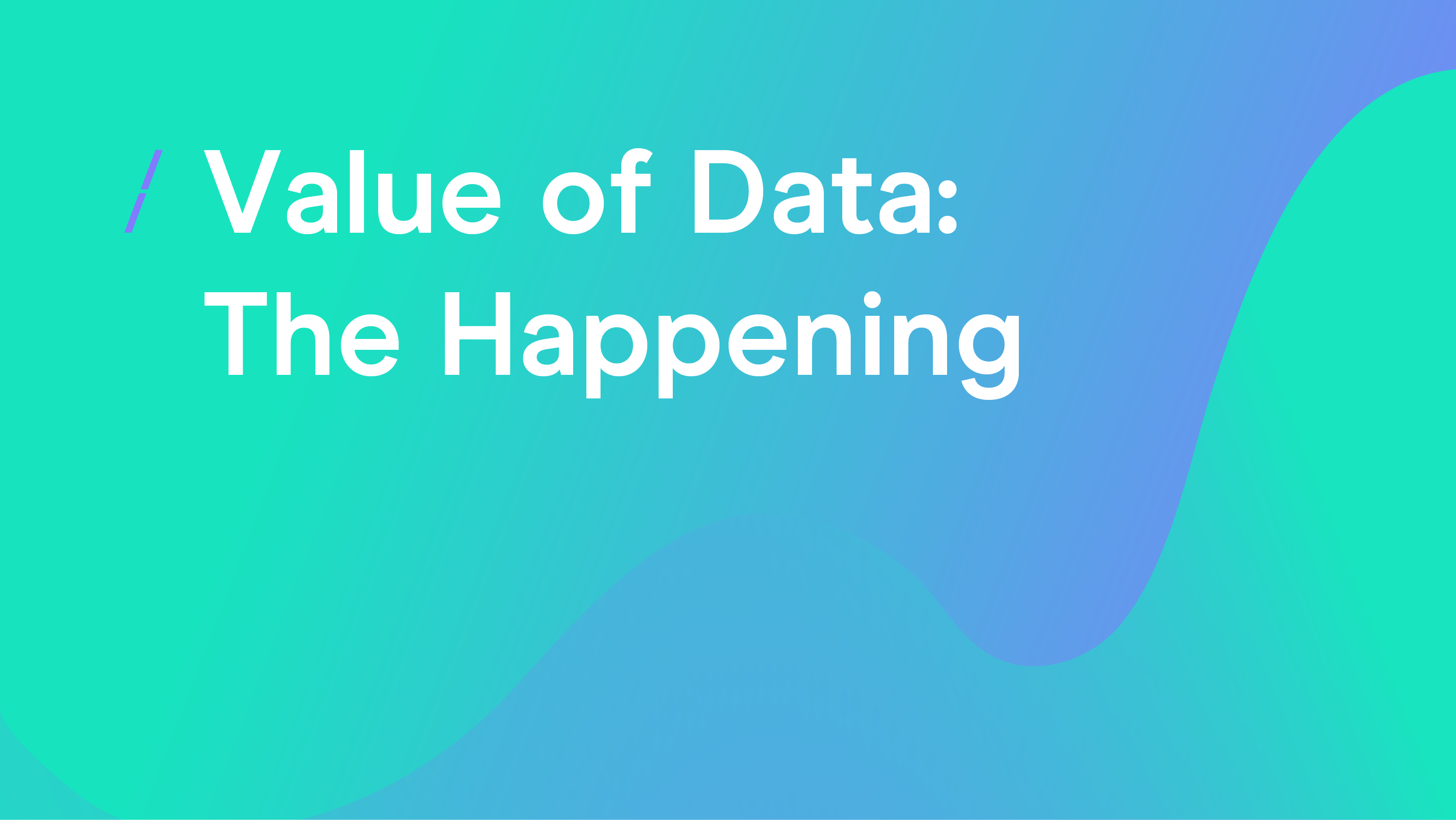 Value of Data- The Happening_General articles.png